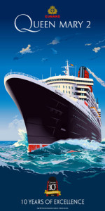Cunard Queen Mary 2 QM2 poster 10th anniversary